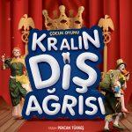KRALIN_DIS_AGRISI AFİŞ